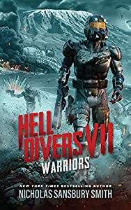 Hell Divers VII: Warriors (The Hell Divers Series Book 7)