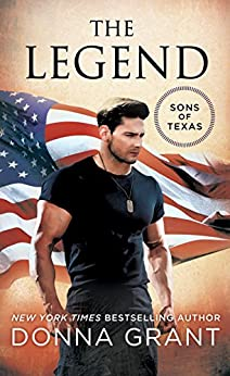 The Legend: A Sons of Texas Novel (The Sons of Texas) by [Grant, Donna]