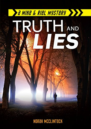 Truth and Lies (Mike & Riel Mysteries) (Mike and Riel Mysteries)
