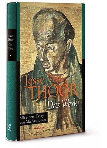 Das Werk Gebundenes Buch – 1. November 2013 Wüstenrot Stiftung Jesse Thoor Michael Hamburger Michael Lentz