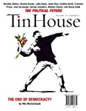 Tin House: the Political Issue (Fall 2008), Tin House Staff, 0980243637