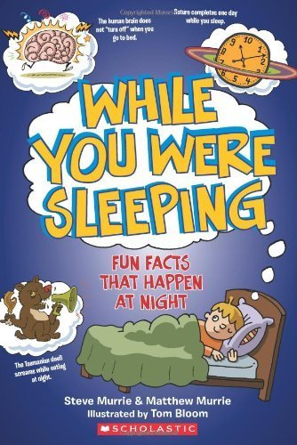 While You Were Sleeping (Fun Facts) by Murrie, Steve, Murrie, Matthew (December 1, 2012) Paperback