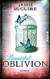 Beautiful Oblivion: Roman (Maddox-Brüder, Band 1)