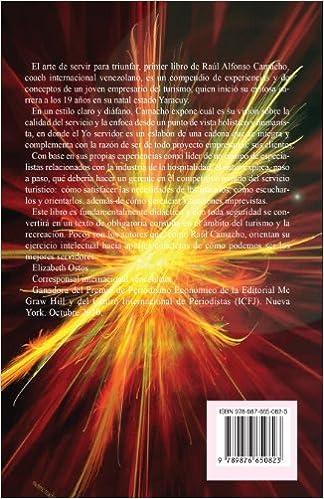 Yo servidor. El arte de servir para triunfar (Spanish Edition): Raul Alfonso Camacho Rodriguez: 9789876650823: Amazon.com: Books