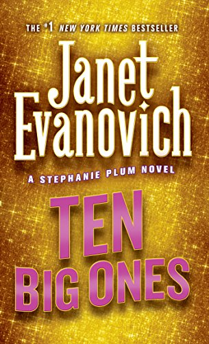 Ten Big Ones (Stephanie Plum, No. 10): A Stephanie Plum Novel
