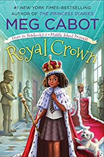 Book Cover: Royal Crown: From the Notebooks of a Middle School Princess