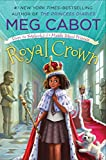 #8: Royal Crown: From the Notebooks of a Middle School Princess