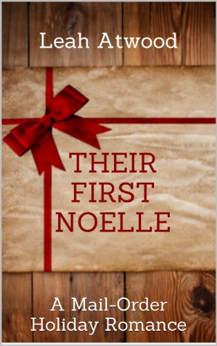 book cover of Their First Noelle