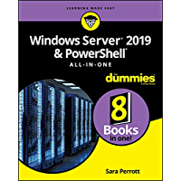Windows Server 2019 & PowerShell All-in-One For Dummies (For Dummies (Computer/Tech)) (English Edition)