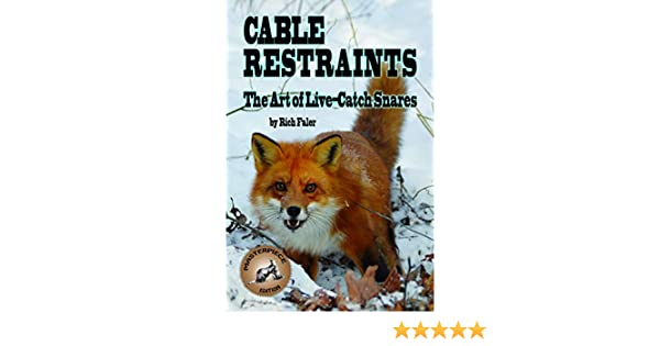 New PA Cable Restraint 128 Page Full color Book trap traps trapping
