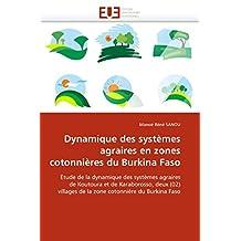DYNAMIQUE DES SYSTEMES AGRAIRES EN ZONES COTONNIERES DU BURKINA FASO