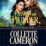 Passion and Plunder: Highland Heather Romancing a Scot Series, Book 5