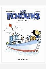 Les tchouks t2 on a vu la mer ! Album