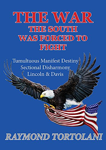 The War the South was Forced to Fight (Was The Civil War A Second American Revolution)