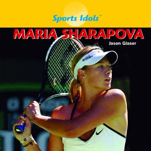 Maria Sharapova  Sports Idols