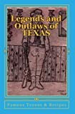 Legends and Outlaws of Texas, Danny Davis, 1441440364