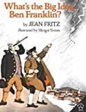 Front cover for the book What's The Big Idea, Ben Franklin? (Paperstar) by Jean Fritz