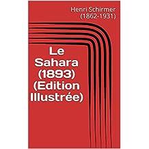 Le Sahara (1893) (Edition Illustrée) (French Edition)