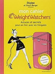 Mon cahier Weight Watchers - Astuces et secrets pour en finir les fringales