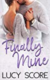 Finally Mine: A Small Town Love Story by  Lucy Score in stock, buy online here