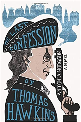 Image result for the last confession of thomas hawkins antonia hodgson amazon