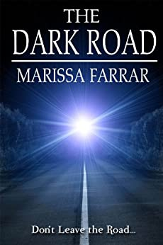The Dark Road by [Farrar, Marissa]