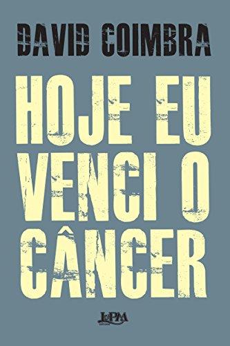 Hoje Eu Venci o Câncer. Convencional