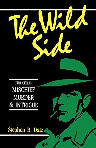 By Stephen R. Datz The Wild Side (1st First Edition) [Paperback]