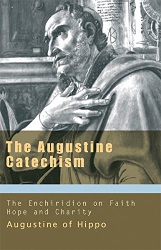 Love Hippos (Augustine Catechism: Enchiridion on Faith Hope and Love (Augustine Series))
