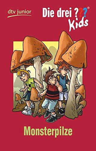 Die drei ??? Kids 29 - Monsterpilze: Erzählt von Ulf Blanck