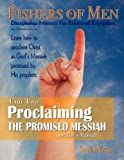Proclaiming the Promised Messiah - Leader's Manual, Scott J. Visser, 0982621922