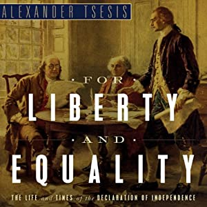 For Liberty and Equality Audiobook