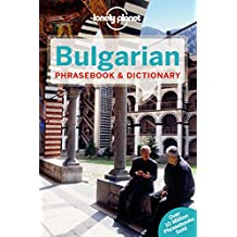 Lonely Planet Bulgarian Phrasebook & Dictionary 2nd Ed.: 2nd Edition