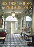 With 160 color photographs that invite the reader to step over the threshold, Historic Houses of Philadelphia brings the region's most impressive museum homes to life. The only comprehensive readers' tour of the nation's richest array ...