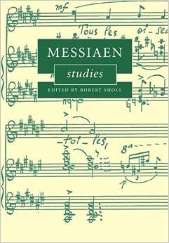 Messiaen Studies (Cambridge Composer Studies) (2011-03-03)
