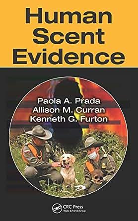 Human Scent Evidence - Kindle edition by Paola A. Prada