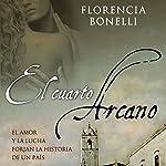 El cuarto arcano I [The Fourth Arcane]   Florencia Bonelli