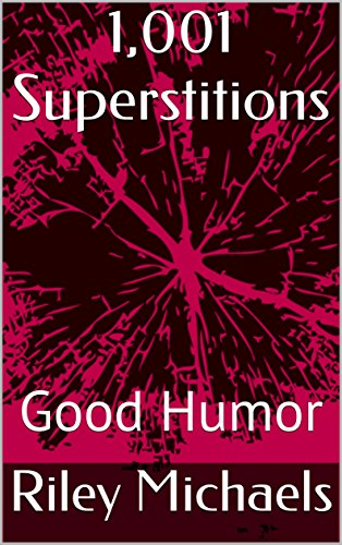 1001-superstitions-good-humor
