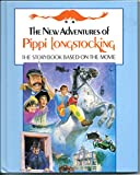 Image of The New Adventures of Pippi Longstocking: The Story Book Based on the Movie (Viking Kestrel picture books)