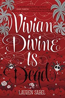 Vivian Divine Is Dead by [Sabel, Lauren]