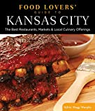 Food Lovers' Guide to Kansas City, Sylvie Hogg Murphy, 0762770287