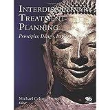 Inerdisciplinary Treatment Planning: Principles Design Implementation