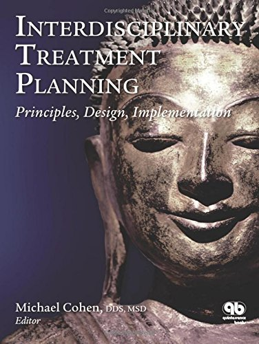 Interdisciplinary Treatment Planning: Principles, Design, Implementation by Brand: Quintessence Pub Co