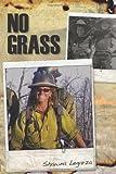 No Grass, Shawna Legarza, 1439227624