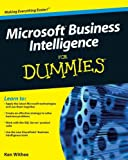 Microsoft Business Intelligence for Dummies, Ken Withee, 0470526939