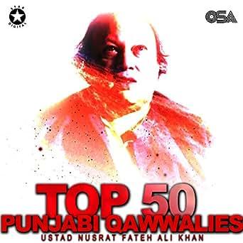 Top 50 Punjabi Qawwalies by Ustad Nusrat Fateh Ali Khan on