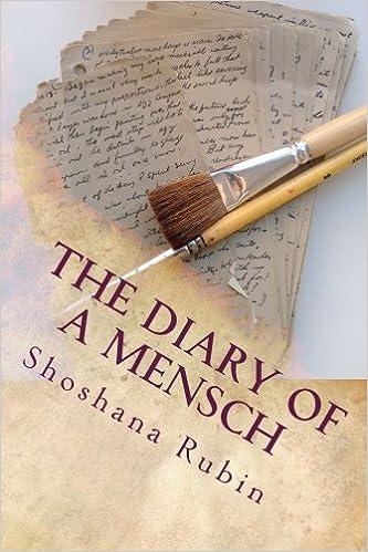 The diary of a mensch shoshana rubin philip perlman 9781508408673 the diary of a mensch shoshana rubin philip perlman 9781508408673 amazon books fandeluxe Choice Image