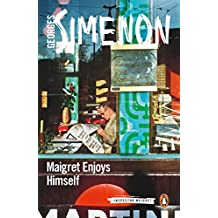Maigret Enjoys Himself (Inspector Maigret Book 50)