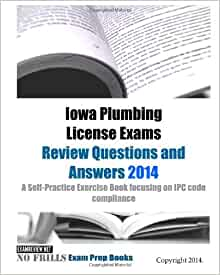 Iowa Plumbing License Exams Review Questions And Answers