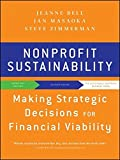 img - for Nonprofit Sustainability: Making Strategic Decisions for Financial Viability by Jeanne Bell (2010-11-09) book / textbook / text book